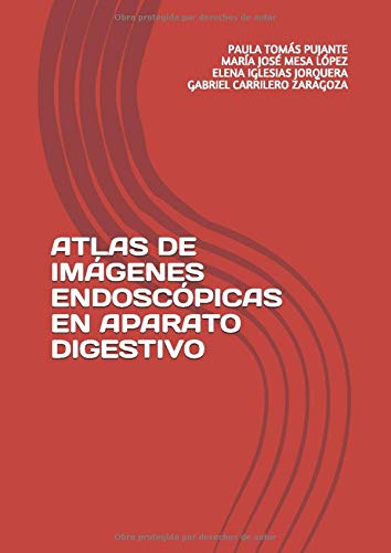 ATLAS DE IMÁGENES ENDOSCÓPICAS EN APARATO DIGESTIVO