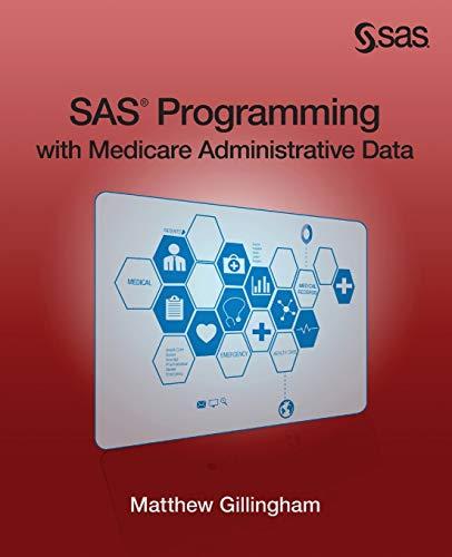 SAS Programming with Medicare Admin…