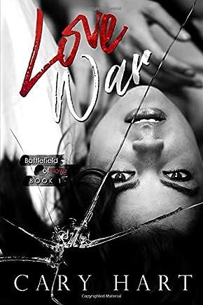 Love War (Battlefield of Love Series) (Volume 1)