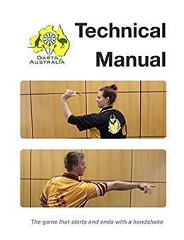 Darts Australia Technical Manual by [Danya Hodgetts]