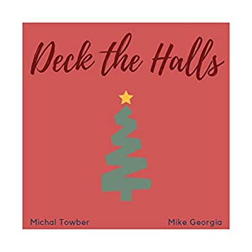 Deck the Halls (feat. Mike Georgia)