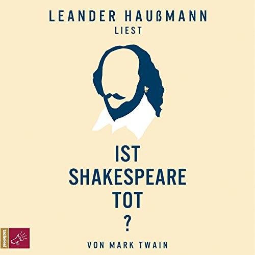 Ist Shakespeare tot? Titelbild