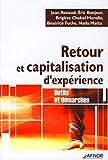 Retour et capitalisation d'expérience - outils et demarches: Outils et démarches (AFNOR)