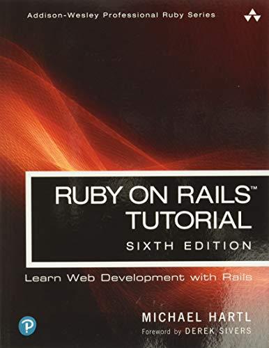 Ruby on Rails Tutorial (Addison-Wesley Professional Ruby Series)