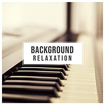 # Background Relaxation