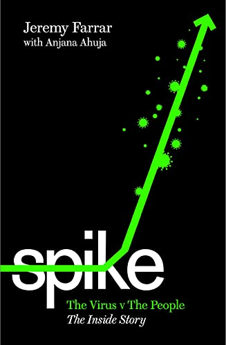Spike: The Virus vs. The People - the Inside Story