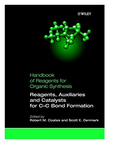 Handbook of Reagents for Organic Synthesis: Vol. 1: Reagents, Auxilliaries and Catalysts for C-C Bond Formation