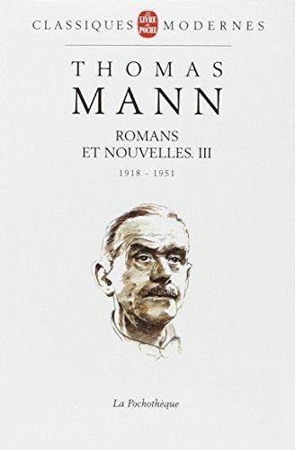 Romans et nouvelles, tome 3 : 1918-1951
