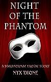 Night of the Phantom: A Paranormal Erotic Story (English Edition)