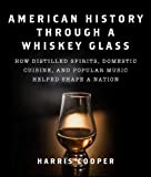 Best Whiskey Glasses - American History Through a Whiskey Glass: How Distilled Review