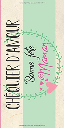 Chéquier Bonne Fête Maman: 24 Bons Cadeaux à compléter pour fête des mères et anniversaire ! Tickets câlins, bisous, poèmes, dessin, et bien d'autres