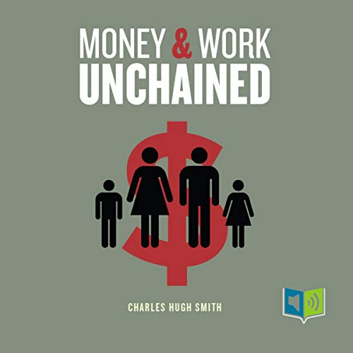 Money and Work Unchained cover art