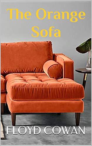 The Orange Sofa (Singapore Stories Book 1)