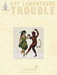 Ray LaMontagne - Trouble Songbook: Guitar TAB (English Edition)