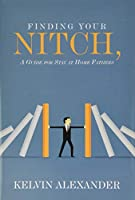 Finding Your Nitch: A Guide for Stay at Home Fathers