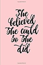 She Believed She Could So She Did: 12 Week Food Journal and Fitness Tracker - Works With Any Weight Loss Program.