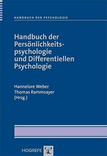 Handbuch der Psychologie: Handbuch der Persönlichkeitspsychologie und Differentiellen Psychologie