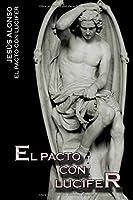 El Pacto Con Lucifer 1508452407 Book Cover