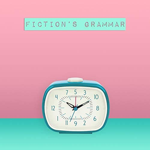 Fiction's Grammar