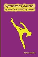Gymnastics Journal: My Scores, My Goals, My Dreams Paperback