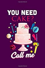 need cake call me: Beautiful cakebook gift for all ages . You can write your cake making recipe or gift your favorite person