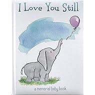 I Love You Still: A Memorial Baby Book