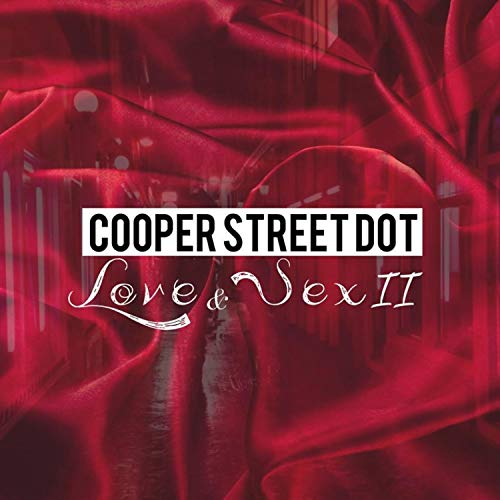 Cooper Street Dot Love & Sex 2 [Explicit]
