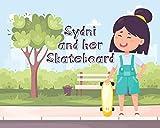 Sydni and Her Skateboard (English Edition)