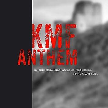 Kmf Anthem