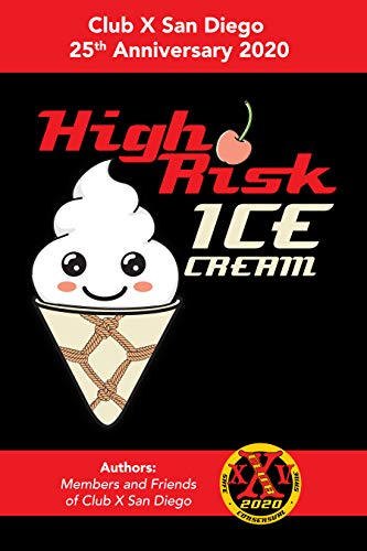 High Risk Ice Cream: A National Coalition for Sexual Freedom Benefit Project (English Edition)
