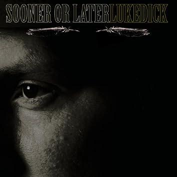 Sooner or Later (Single)