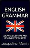 English Grammar: Advanced grammar and vocabulary quiz book (English Edition)