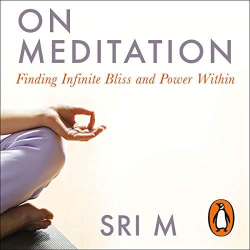 On Meditation Audiobook By Sri M. cover art