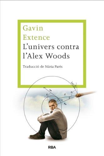 L'univers contra Alex Woods (OTROS LA MAGRANA) (Catalan Edition)