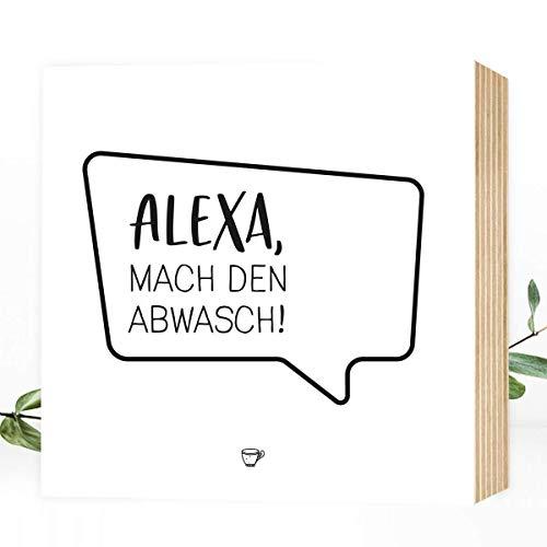 Wunderpixel® Holzbild Alexa, mach den Abwasch! 15x15x2cm zum Hinstellen/Aufhängen, echter Fotodruck mit Spruch auf Holz - schwarz-weißes Wand-Bild Aufsteller zur Dekoration oder Geschenk-Idee