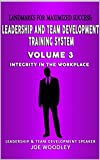 Landmarks For Maximized Success: Integrity in the Workplace (Leadership and Team Development Training System Book 3) (English Edition)