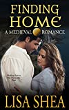 Finding Home - a Medieval Romance (English Edition)