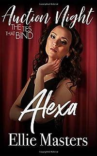 Alexa: The Ties that Bind (Auction Night)