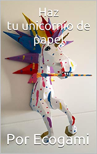 Haz tu proprio unicornio de papel: DIY Decoración de pared | Escultura...