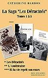La saga Les Déracinés Tome 1 à 3 (French Edition)