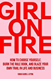 Girl On Fire: How to Choose...