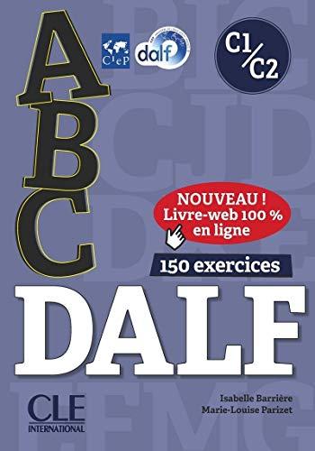 ABC DALF C1/C2 (1CD audio MP3): Livre de l'eleve + CD + Entrainement en ligne C1/C2