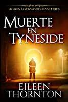 Muerte en Tyneside: Edición de Letra Grande