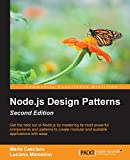 Node.js Design Patterns - Second Edition: Master best practices to build modular and scalable server-side web applications (English Edition) - Mario Casciaro