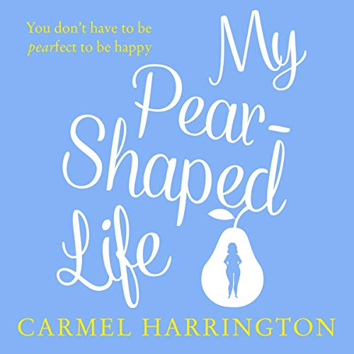 My Pear-Shaped Life cover art