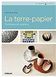 La Terre-Papier - Techniques et créations.