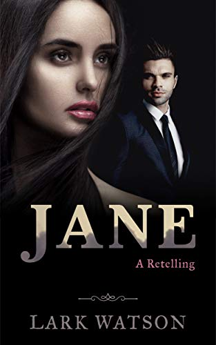 Jane: A Jane Eyre Retelling
