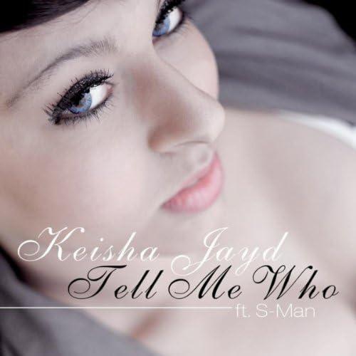 Keisha Jayd feat S-Man