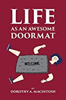 Life as an Awesome Doormat