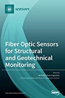 Fiber Optic Sensors for Structural and Geotechnical Monitoring